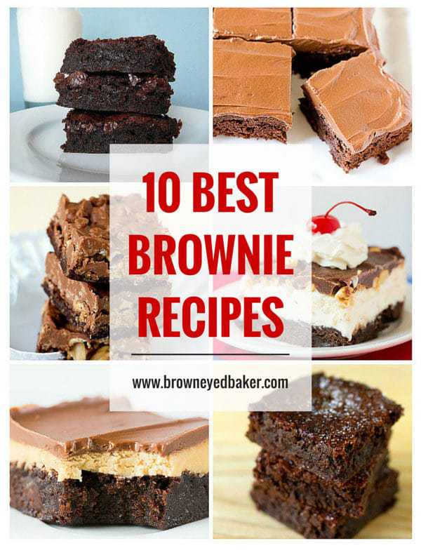 Top 10 List: Favorite Brownie Recipes | browneyedbaker.com