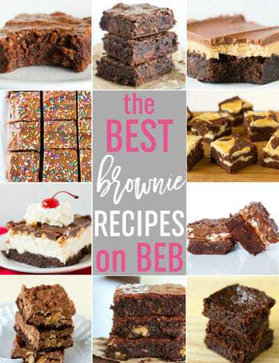 The Best Brownie Recipes on Brown Eyed Baker - 10 of my favorite brownies, all in one place!