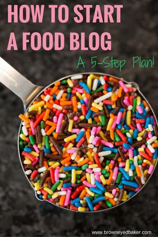 How To Start A Food Blog: A Step-by-Step Guide + Additional Resources