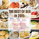 The Best of BEB in 2015: 20 of My Favorite Recipes | browneyedbaker.com