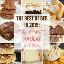 The Best of BEB in 2015: The 10 Most Popular Recipes | browneyedbaker.com