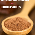 Baking Basics: Cocoa Powder 101. An overview of the differences between natural cocoa and Dutch-process, and when to use them!