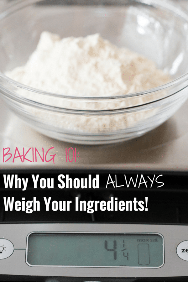 Baking 101: Why You Should ALWAYS Weigh Your Ingredients!