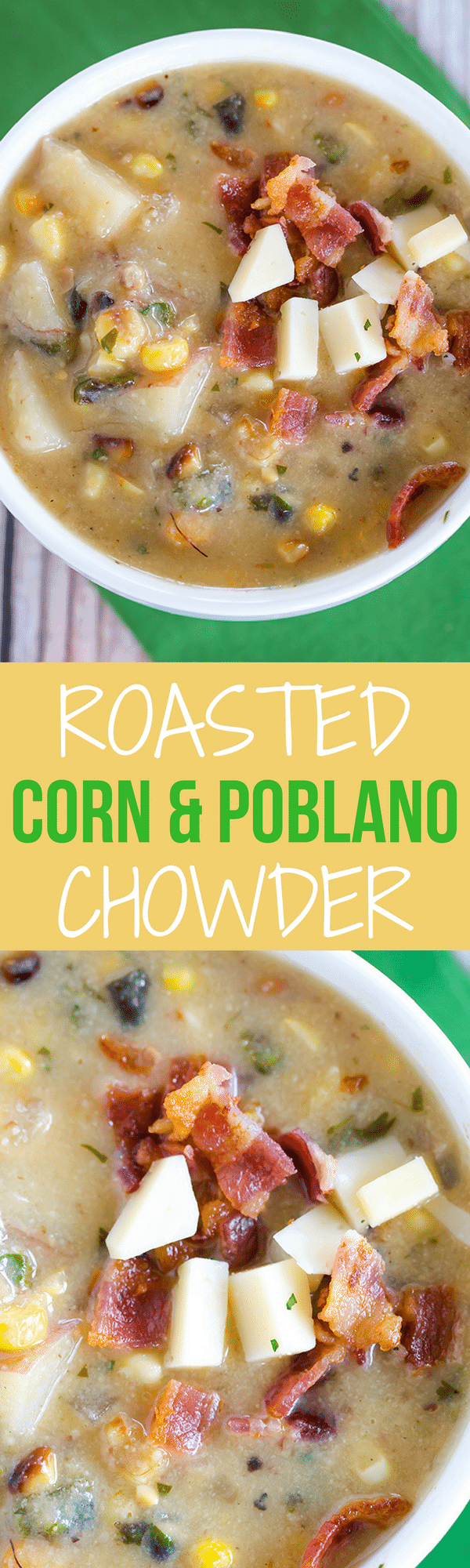 Roasted Corn & Poblano Chowder: Roasted corn and poblano chiles give this summer chowder a powerful flavor punch. It's never too warm for a good chowder!