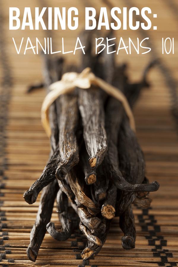 Baking Basics: Vanilla Beans 101