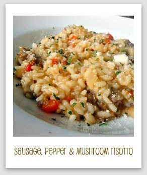 Italian Sausage, Red Pepper & Mushroom Risotto