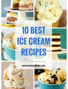 Top 10 List: The Best Ice Cream Recipes | browneyedbaker.com