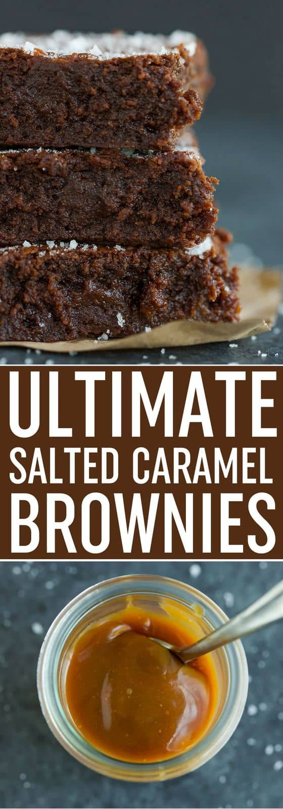 Sweet and Salty Brownies - Rich and fudgy brownies with a layer of salted caramel in the middle and sprinkled with fleur de sel. Best salted caramel brownies!