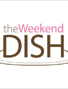 The Weekend Dish: 11/15/2014