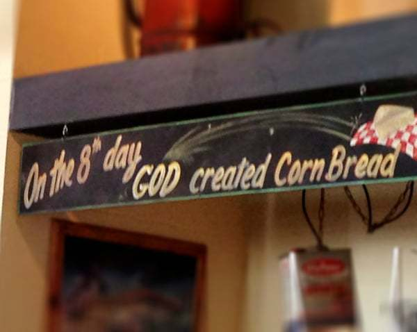 On the 8th Day, God created Corn Bread