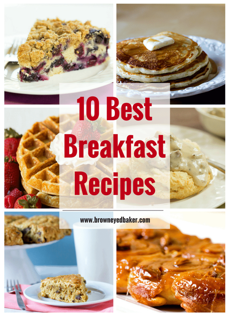 Top 10 List: Best Breakfast Recipes | Brown Eyed Baker
