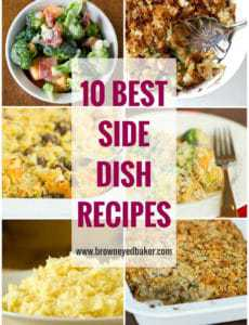 Top 10 Side Dish Recipes | browneyedbaker.com