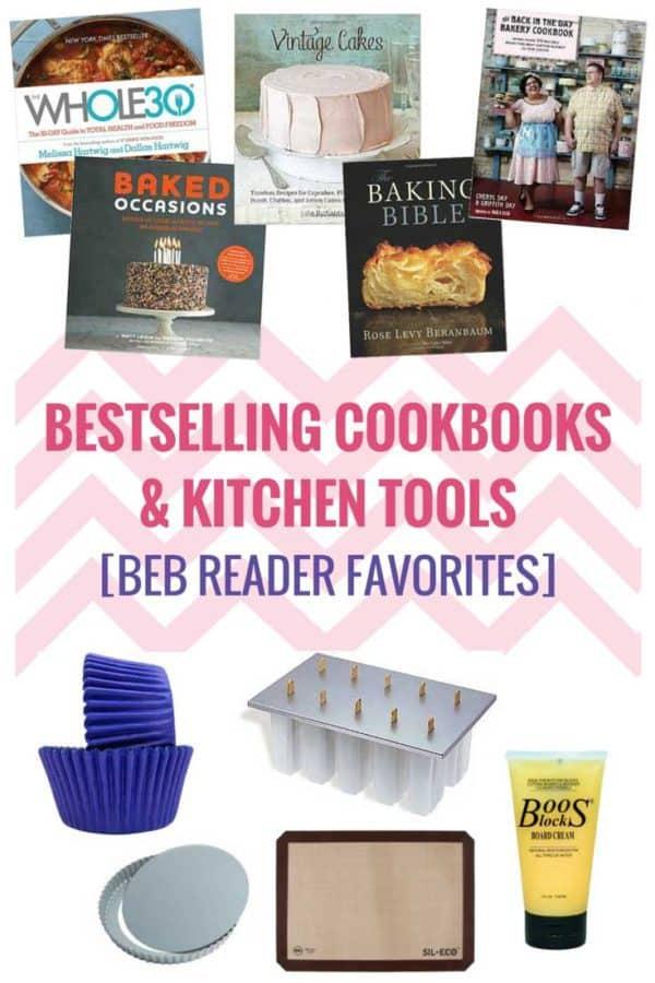 The Bestselling Cookbooks & Kitchen Tools [BEB Reader Favorites!] | browneyedbaker.com
