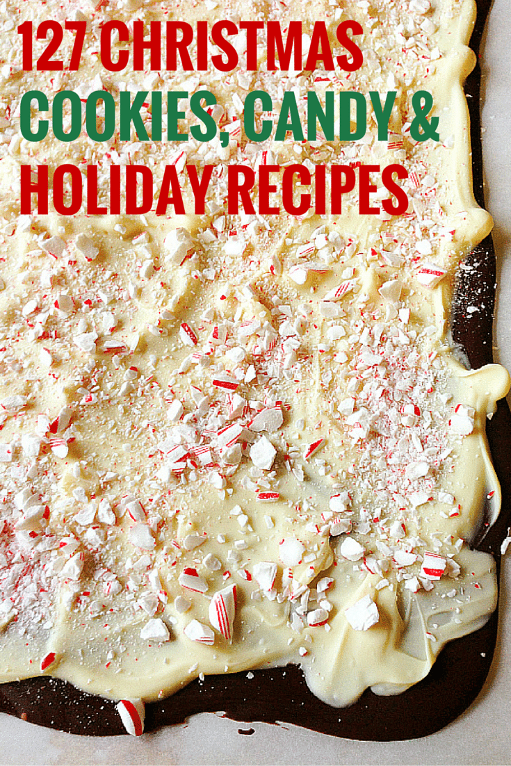 127 Favorite Christmas Cookies, Candy & Holiday Recipes | Brown Eyed ...