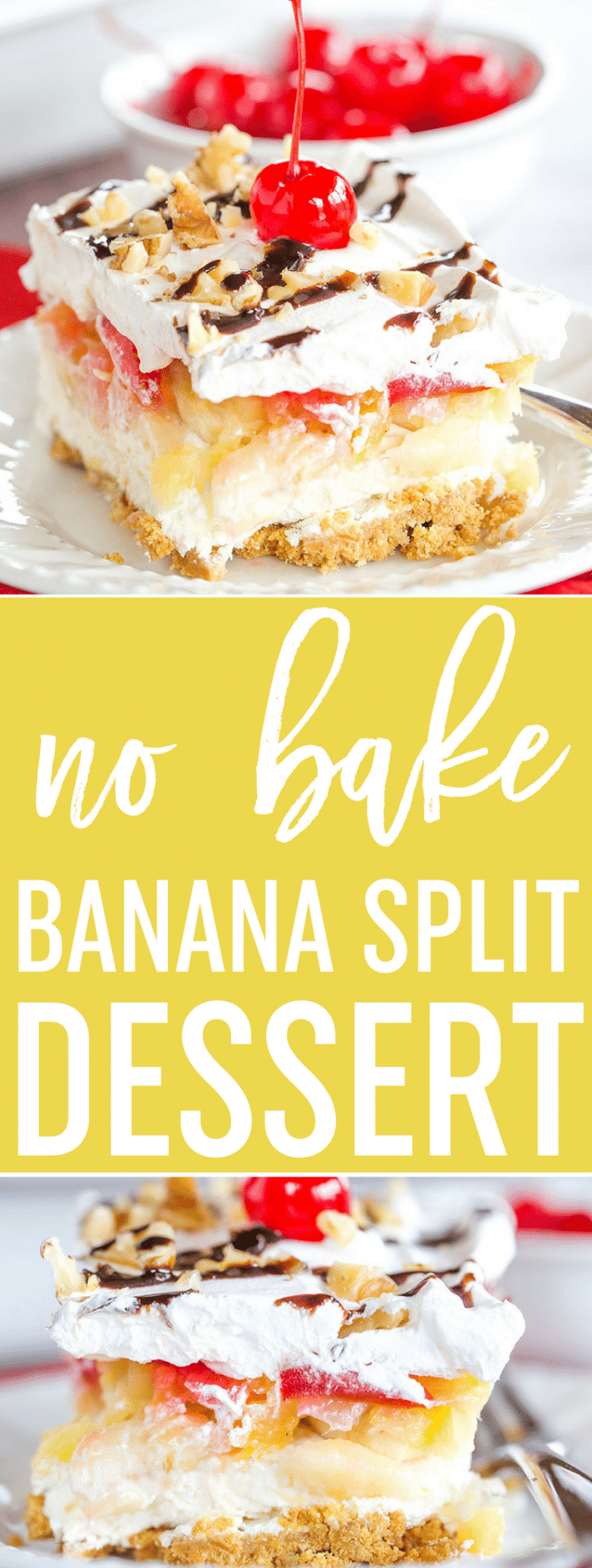 No bake banana split dessert brown eyed baker no bake banana split dessert is a classic layers of graham cracker crust cream forumfinder Choice Image
