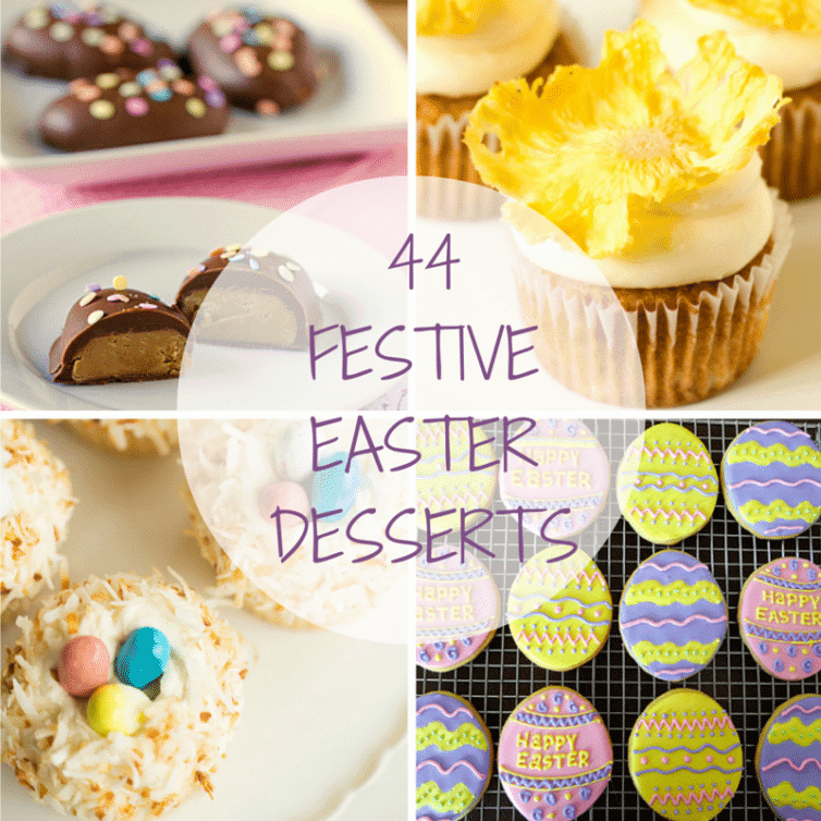44 Festive Easter Desserts