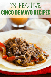 A roundup of Cinco de Mayo recipes for your Mexican celebration - everything from appetizers, dinner recipes, side dishes and dessert!