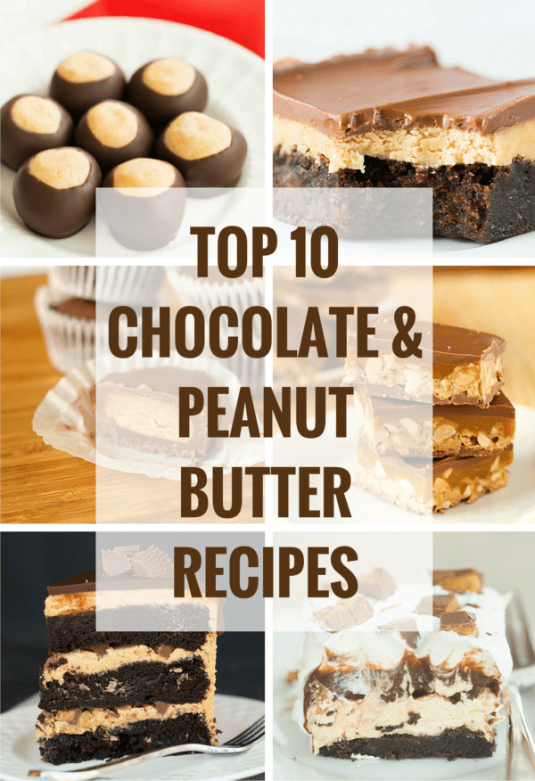 Top 10 List: Favorite Chocolate & Peanut Butter Recipes - All of my favorites, all in one place. Grab a jar of your favorite peanut butter and get baking!