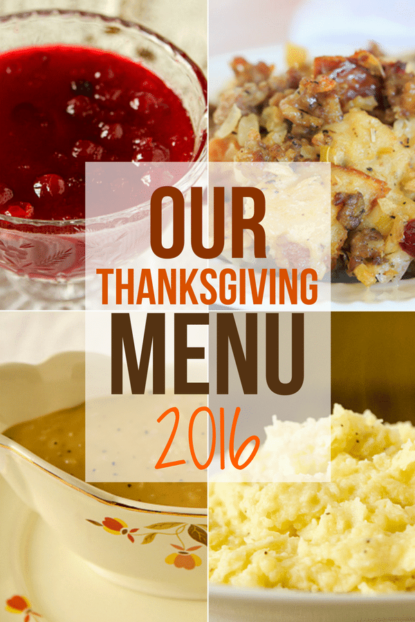 Our Thanksgiving menu for this year - appetizers, the turkey, side dish staples like potatoes, stuffing and vegetables, and of course dessert.