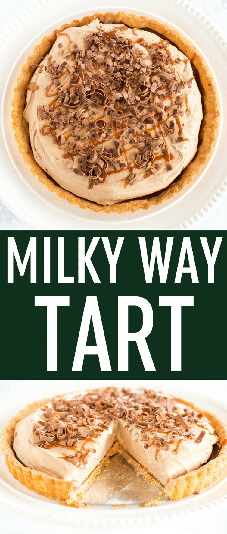 Milky Way Tart - A pate sucree crust is filled with caramel sauce and whipped milk chocolate mousse, then topped with a drizzle of caramel and chocolate curls.