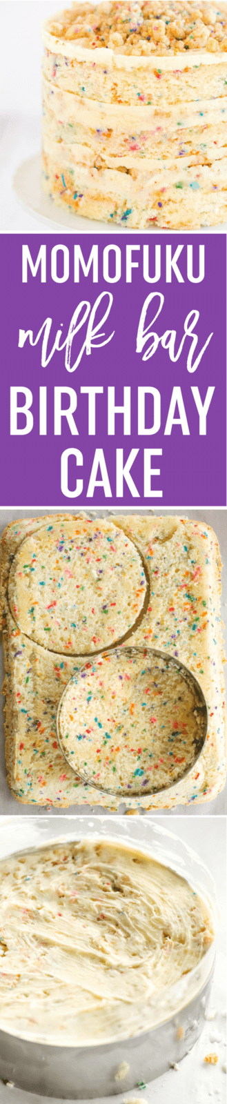 Momofuku Milk Bar Birthday Cake - Layers of funfetti cake loaded with sprinkles, vanilla frosting, and birthday cake crumbs! Make it for your favorite person!