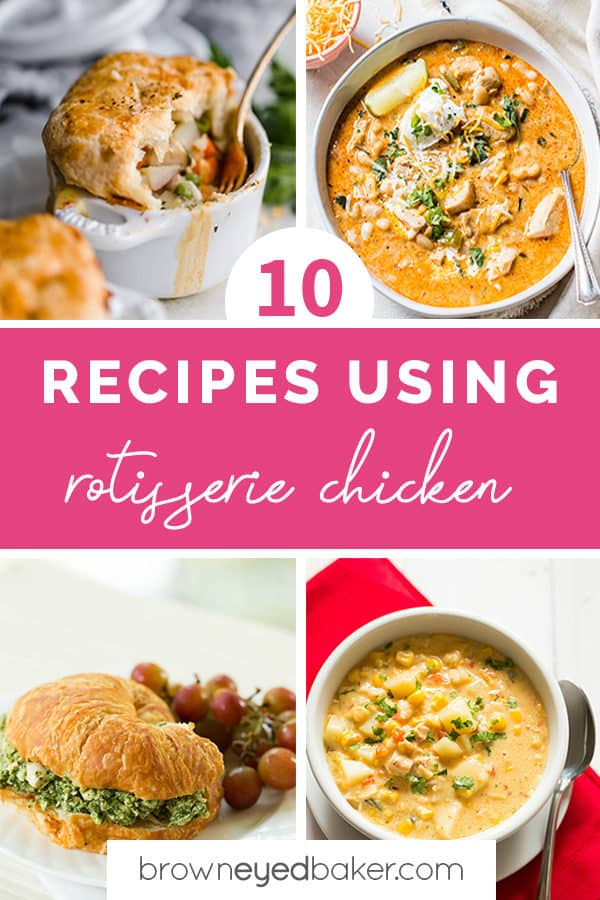 A collage of recipe photos using rotisserie chicken.
