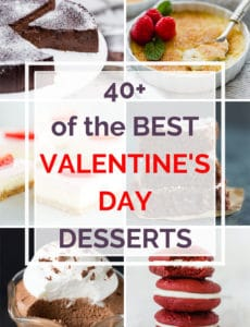 "Collage of desserts with text overlay: ""40+ of the Best Valentine's Day Desserts"""