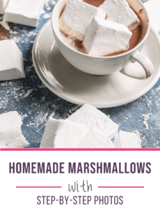 A mug of hot chocolate topped with marshmallows and the words homemade marshmallows with step by step photos at the bottom.